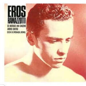 Songtekst Se bastasse una canzone- Eros Ramazzotti