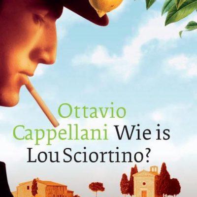 Wie is Lou Sciortino - Ottavio Cappellani - Uitverkoop